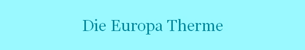 Die Europa Therme